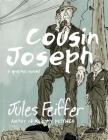 Cousin Joseph: A Graphic Novel Cover Image