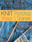 Knitting Ponchos, Wraps & Scarves Cover Image
