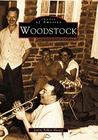 Woodstock (Images of America) Cover Image
