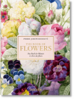 Redouté. the Book of Flowers. 40th Anniversary Edition Cover Image