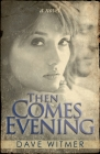 Then Comes Evening Cover Image