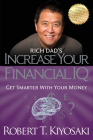 Rich Dad's Increase Your Financial IQ: Get Smarter with Your Money Cover Image