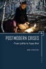 Postmodern Crises: From Lolita to Pussy Riot (Ars Rossica) Cover Image