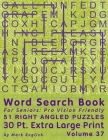 Word Search Book For Seniors: Pro Vision Friendly, 51 Right Angled Puzzles, 30 Pt. Extra Large Print, Vol. 37 Cover Image