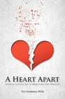 A Heart Apart: Anthems Flowing Out of Brokenness and Struggles Cover Image