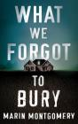 What We Forgot to Bury Cover Image