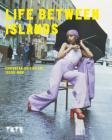 Life Between Islands: Caribbean-British Art 1950s – Now Cover Image