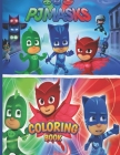 Pj Masks Coloring Book: EXCLUSIVE EDITION Coloring Book For Kids, Amazing High Quality Pages Cover Image