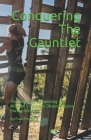 Conquering The Gauntlet: Your Guide to Completing the Midwest's Favorite Obstacle Course Racing Series Cover Image