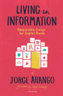 Living in Information: Responsible Design for Digital Places Cover Image