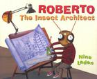 Roberto: The Insect Architect Cover Image
