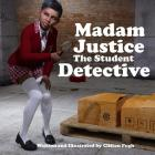 Madam Justice The Student Detective Cover Image