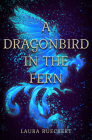 A Dragonbird in the Fern Cover Image