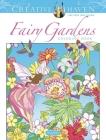 Creative Haven Fairy Gardens Coloring Book (Creative Haven Coloring Books) Cover Image