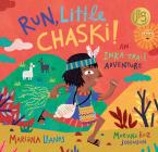 Run, Little Chaski!: An Inka Trail Adventure Cover Image