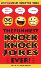 The Funniest Knock Knock Jokes Ever! Cover Image