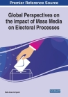 Global Perspectives on the Impact of Mass Media on Electoral Processes Cover Image