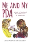 Me and My PDA: A Guide to Pathological Demand Avoidance for Young People Cover Image