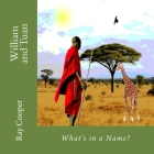 William and Tuan: What's in a Name Cover Image