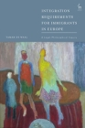 Integration Requirements for Immigrants in Europe: A Legal-Philosophical Inquiry Cover Image