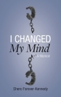 I Changed My Mind Cover Image