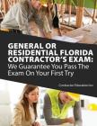 General or Residential Florida Contractor's Exam: We Guarantee You Pass The Exam On Your First Try Cover Image