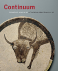 Continuum: Native North American Art at the Nelson-Atkins Museum of Art Cover Image