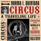 Norma I. Quintana: Circus: A Traveling Life Cover Image