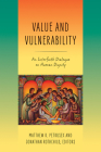 Value and Vulnerability: An Interfaith Dialogue on Human Dignity Cover Image