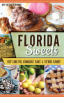Florida Sweets: Key Lime Pie, Kumquat Cake & Citrus Candy (American Palate) Cover Image