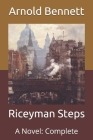 Riceyman Steps: A Novel: Complete Cover Image