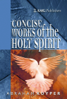 Amg Concise Works of the Holy Spirit Cover Image