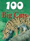 100 Things You Should Know about Big Cats Cover Image