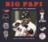 Big Papi: David Ortiz, Thanks for the Memories Cover Image