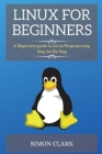 Linux For Beginners: A Beginners guide to Linux Programming Step-by-By-Step Cover Image
