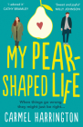 My Pear-Shaped Life Cover Image