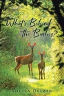 What's Behind the Bushes? Cover Image