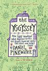 The Yggyssey: How Iggy Wondered What Happened to All the Ghosts, Found Out Where They Went, and Went There Cover Image