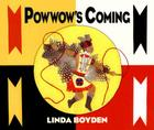 Powwow's Coming Cover Image