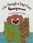 Life Through a Dog's Eyes: The Adventures of Ralph Cover Image
