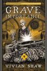 Grave Importance (A Dr. Greta Helsing Novel #3) Cover Image