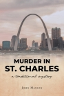 Murder in St. Charles Cover Image