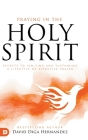 Praying in the Holy Spirit: Secrets to Igniting and Sustaining a Lifestyle of Effective Prayer Cover Image