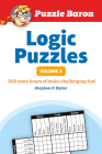 Puzzle Baron's Logic Puzzles, Volume 3: More Hours of Brain-Challenging Fun! Cover Image