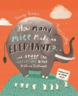 How Many Mice Make an Elephant?: And Other Big Questions About Size and Distance Cover Image