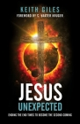Jesus Unexpected: Ending the End Times to Become the Second Coming Cover Image