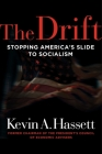 The Drift: Stopping America's Slide to Socialism Cover Image