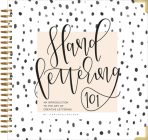 Hand Lettering 101: An Introduction to the Art of Creative Lettering Cover Image