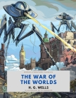 The War of the Worlds / H. G. Wells / World Literature Classics / Illustrated with doodles Cover Image