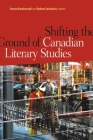 Shifting the Ground of Canadian Literary Studies (Transcanada #5) Cover Image
